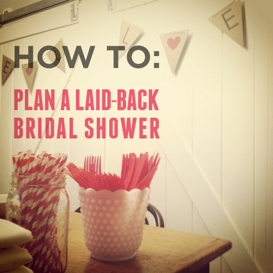 how to plan a laid back bridal shower crazyforus On how to plan a wedding shower